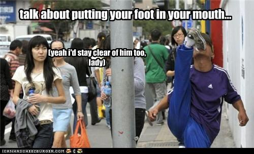 derp,foot,mouth,steer clear lady,talk about that
