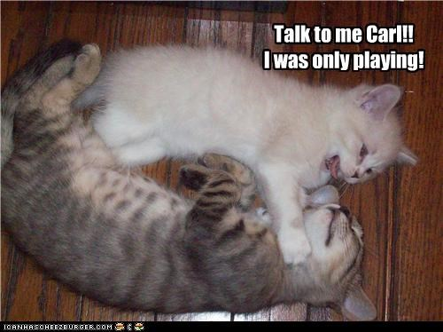 Talk to me Carl!!  I was only playing!