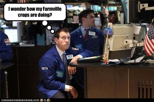 I wonder how my Farmville crops are doing?