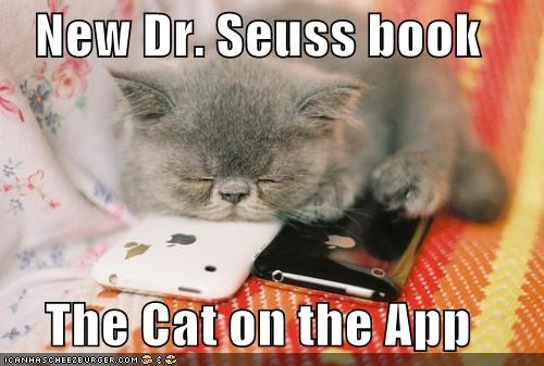 New Dr. Seuss book  The Cat on the App