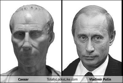 Caesar Totally Looks Like Vladimir Putin