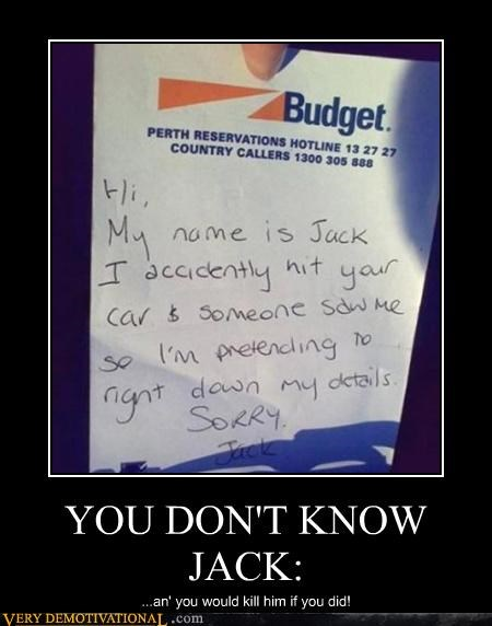 YOU DON'T KNOW JACK: