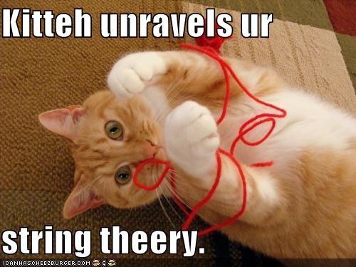 Kitteh unravels ur  string theery.