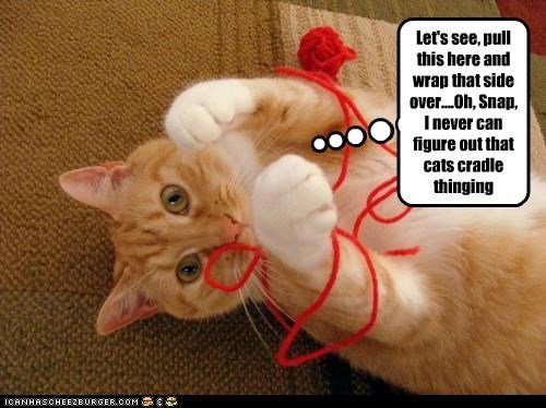 Let's see, pull this here and wrap that side over....Oh, Snap, I never can figure out that cats cradle thinging