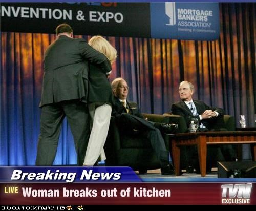 Breaking News - Woman breaks out of kitchen