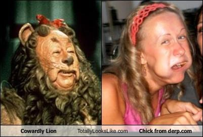 Cowardly Lion Totally Looks Like Chick from derp.com