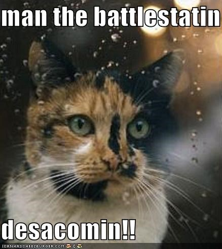 man the battlestatin  desacomin!!