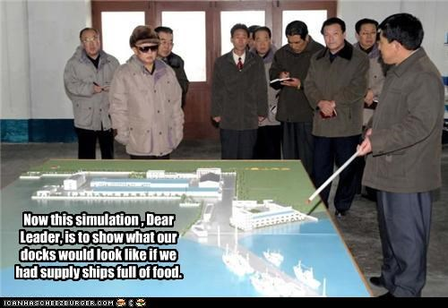 Now this simulation , Dear Leader, is to show what our docks would look like if we had supply ships full of food.