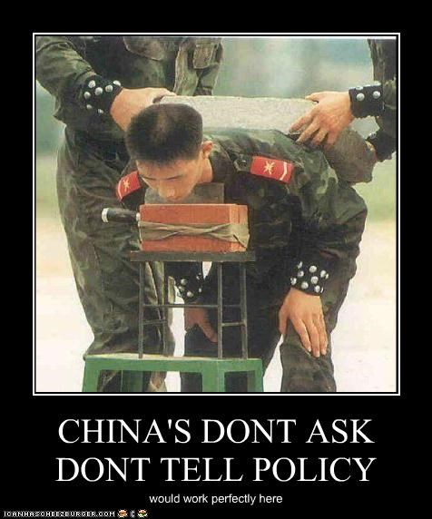 CHINA'S DONT ASK DONT TELL POLICY