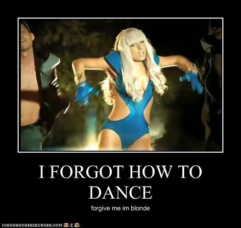 I FORGOT HOW TO DANCE