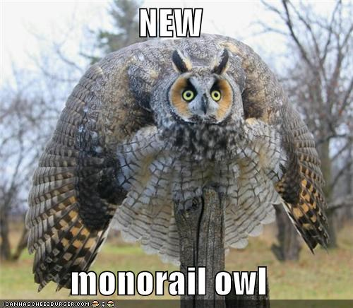 NEW  monorail owl