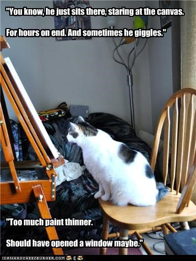canvas,caption,captioned,cat,confused,conversation,daft,easel,mesmerized,paint thinner,too much,worried