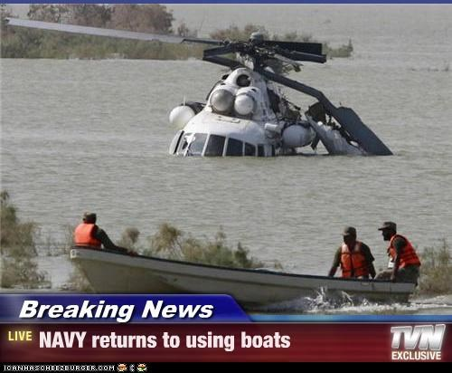 Breaking News - NAVY returns to using boats