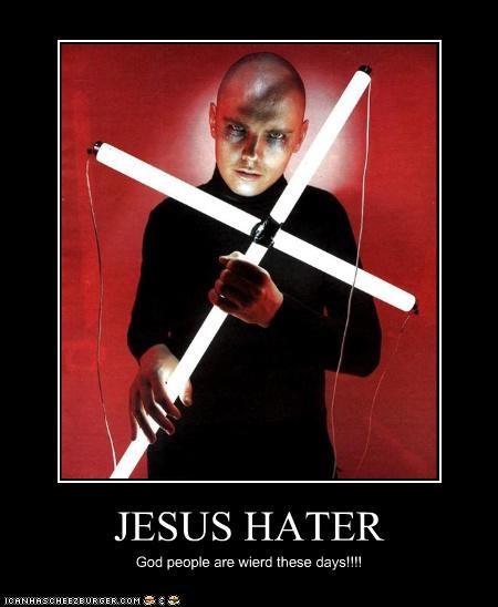 JESUS HATER