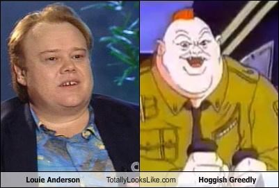 Louie Anderson Totally Looks Like Hoggish Greedly