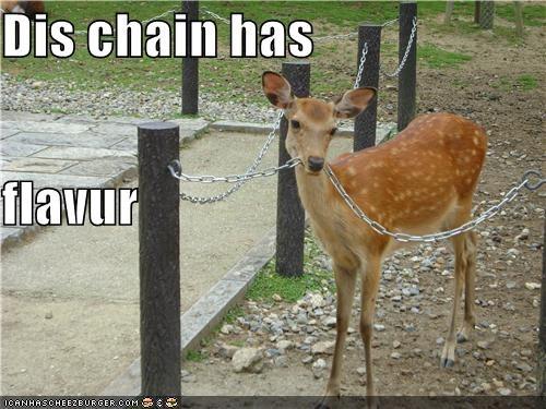Dis chain has flavur