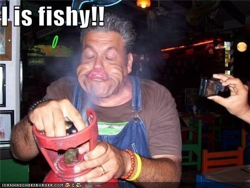 I is fishy!!