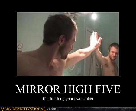 MIRROR HIGH FIVE