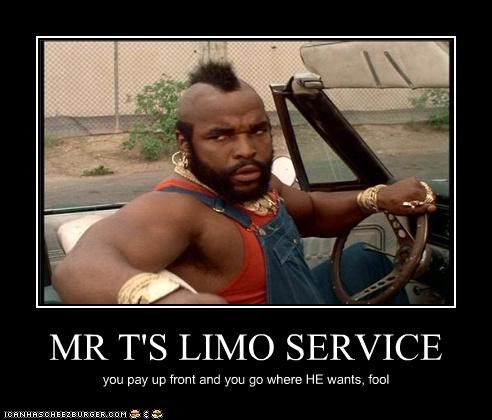actor,cars,limo,lolz,mr t,the a-team