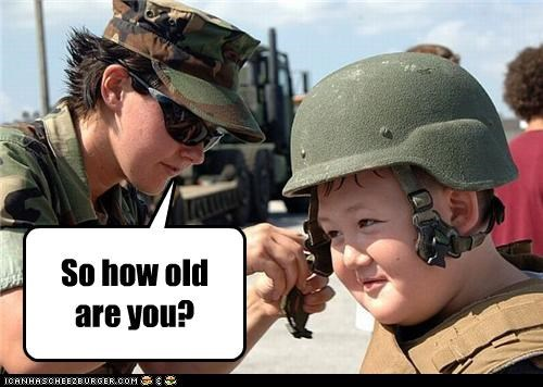 So how old are you?