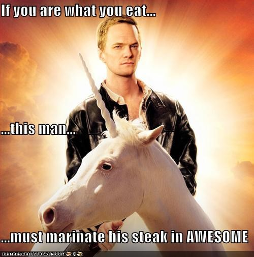 If you are what you eat... ...this man... ...must marinate his steak in AWESOME