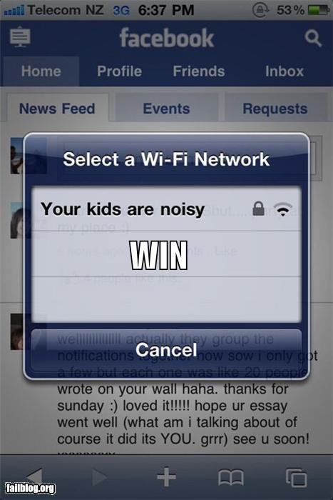 communications,failboat,g rated,neighbors,noisy,technology,Why Do I Live Here,wifi,win