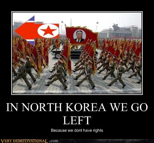 IN NORTH KOREA WE GO LEFT
