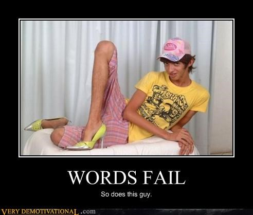 FAIL,it gets better,man card,pink,shoes,Terrifying,wtf