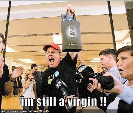 im still a virgin !!