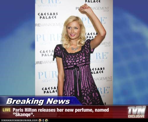 "Breaking News - Paris Hilton releases her new perfume, named ""Skanqe""."