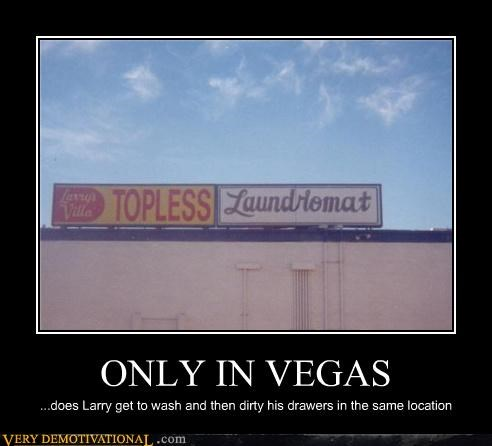 ONLY IN VEGAS