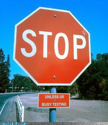 stop,stop sign,texting