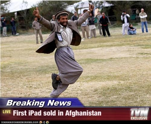 Breaking News - First iPad sold in Afghanistan