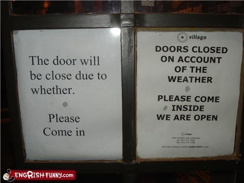 door,engrish,open,weather,whether