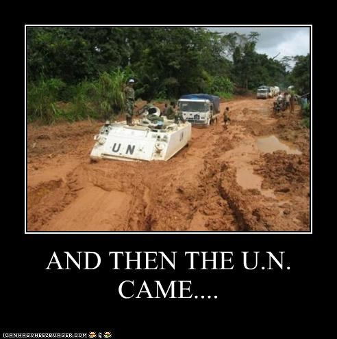 AND THEN THE U.N. CAME....