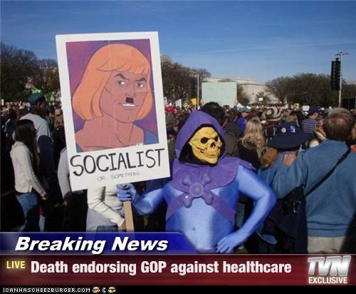 Breaking News - Death endorsing GOP against healthcare