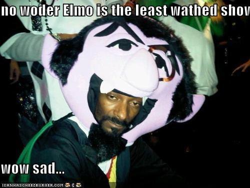 no woder Elmo is the least wathed show!!  wow sad...