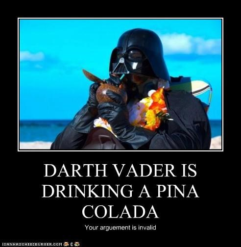 DARTH VADER IS DRINKING A PINA COLADA