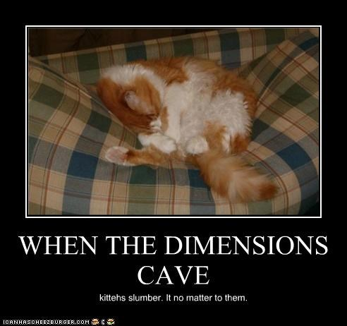 WHEN THE DIMENSIONS CAVE