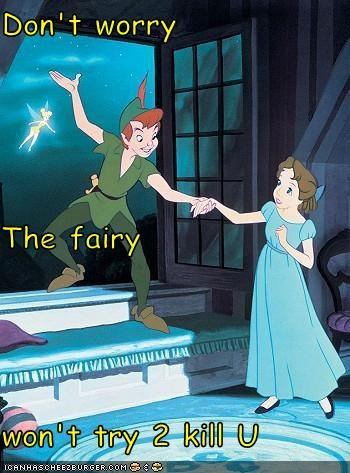 Don't worry The fairy won't try 2 kill U