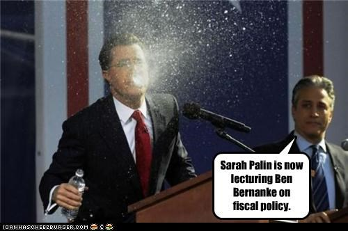 Sarah Palin is now lecturing Ben Bernanke on fiscal policy.