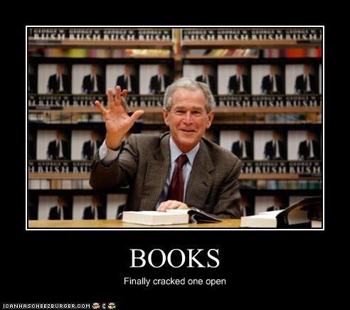 demotivational,funny,george w bush,lolz,president,republican