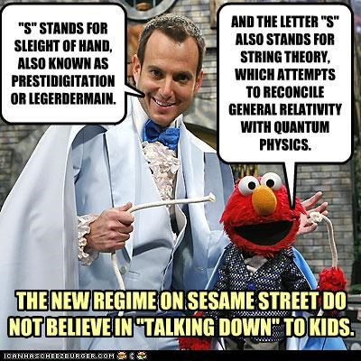 THE NEW REGIME ON SESAME STREET DO NOT BELIEVE IN TALKING DOWN TO KIDS.