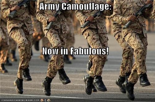 Army Camouflage: Now in Fabulous!