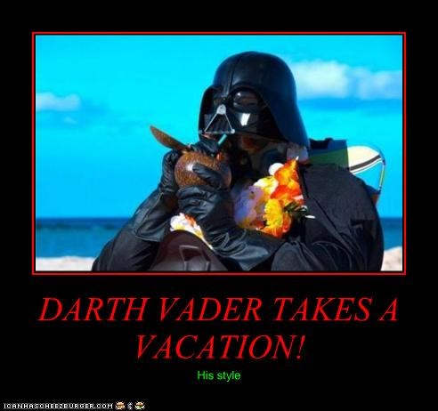 DARTH VADER TAKES A VACATION!