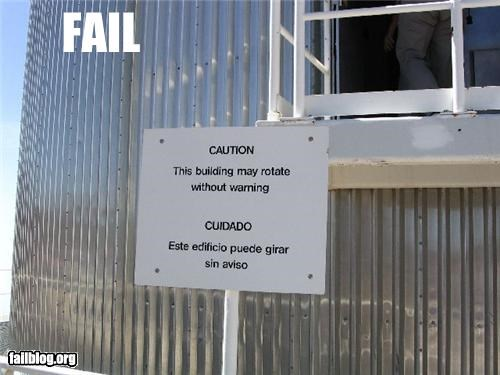 CAUTION This building may rotate without warning