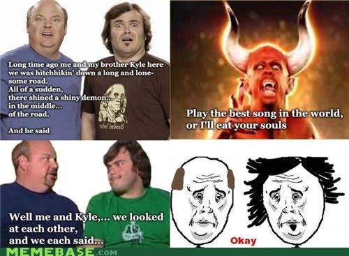 devil,jack black,Memes,Okay,Rage Comics,tenacious d,the greatest song in the world,this is just a tribue