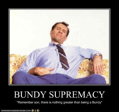 BUNDY SUPREMACY