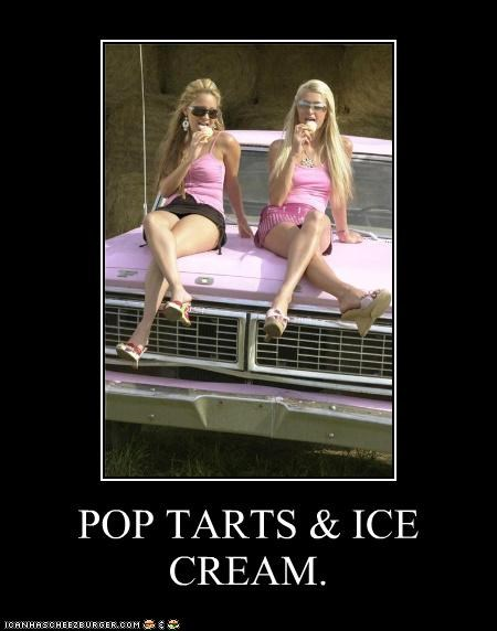 POP TARTS & ICE CREAM.