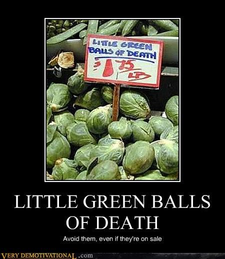 LITTLE GREEN BALLS OF DEATH